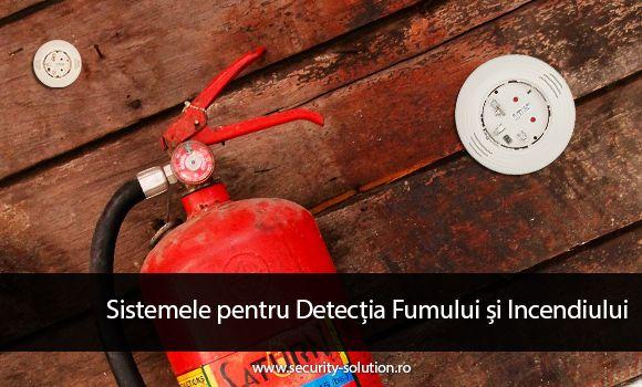 Sistemele pentru Detecția Fumului și Incendiului